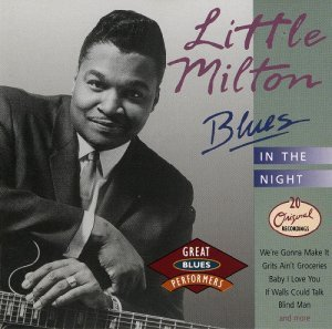 Little Milton - Blues in the Night (1991)