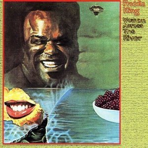 Freddie King - Woman Across The River (1973)