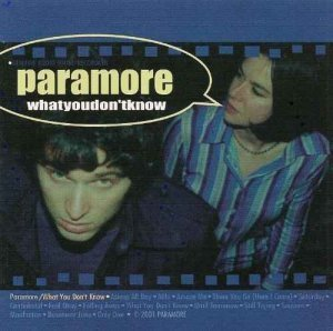 Paramore - What You Don't Know (2001)