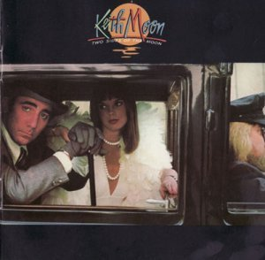 Keith Moon - Two Sides Of The Moon (1975) (2006 Deluxe Edition)