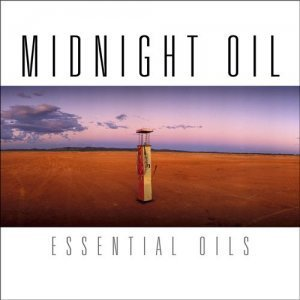 Midnight Oil - Essential Oils (2012)
