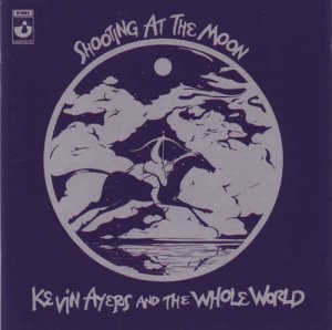 Kevin Ayers - Shooting at the Moon (1970) [Remastered 2003]