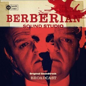 Broadcast - Berberian Sound Studio [Soundtrack] (2013)