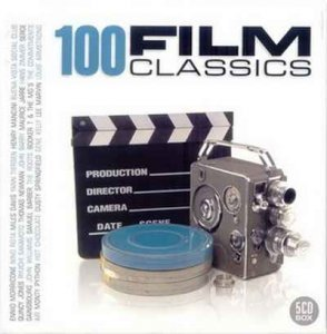 VA - 100 Film Classics [5CD Box Set] (2007)
