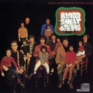 Blood, Sweat & Tears - Child Is Father To The Man 1968