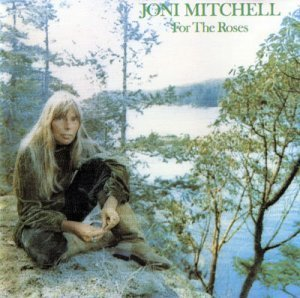 Joni Mitchell – For The Roses (1972)