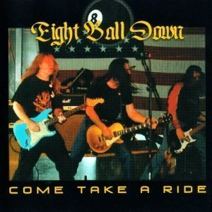 Eight Ball Down - Come Take A Ride (2007)