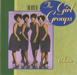 VA - The Best of the Girl Groups Vol 1 (1990)