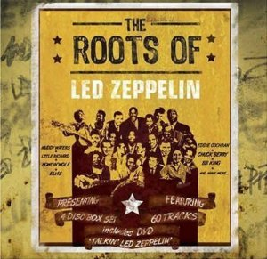 VA - The Roots of Led Zeppelin [3CD Remastered] (2009)