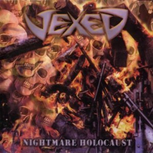 Vexed - Nightmare Holocaust (2003)