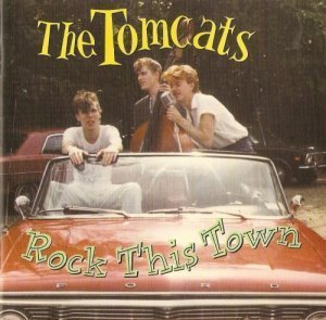 The Tomcats - Rock This Town (1980)