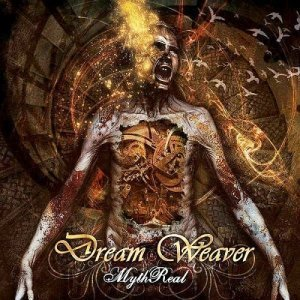 Dream Weaver - Myth Real (2012)