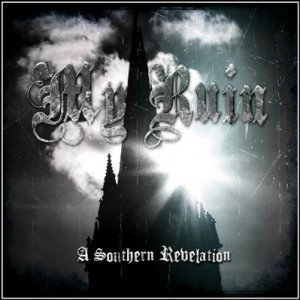 My Ruin - A Southern Revelation 2011 (Digital Album)