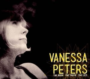 Vanessa Peters - The Burn The Truth The Lies (2012)