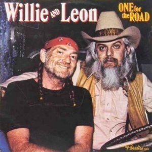 Willie Nelson & Leon Russell - One For the Road (1979)