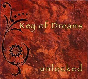 Key Of Dreams - Unlocked (2007)