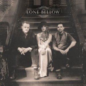 The Lone Bellow – The Lone Bellow (2013)