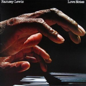 Ramsey Lewis – Love Notes (2009)