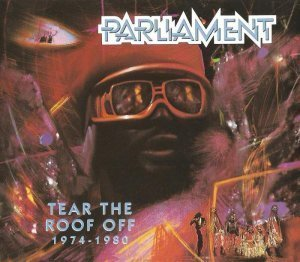 Parliament - Tear the Roof Off 1974-1980 (1993)