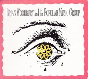 Brian Woodbury & His Popular Music Group - Brian Woodbury & His Popular Music Group (1992)