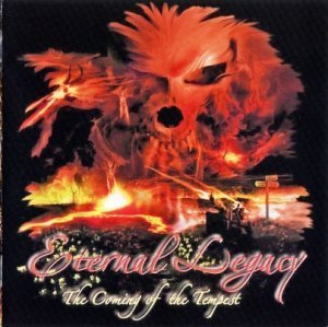 Eternal Legacy - The Coming Of The Tempest (2007)