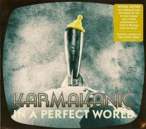 Karmakanic - In A Perfect World (2011)