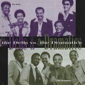 The Dells & The Dramatics - The Dells Vs. The Dramatics (1974) [Reissue 1996]