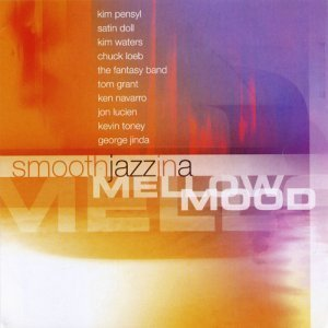 VA - Smooth Jazz In A Mellow Mood (2002)