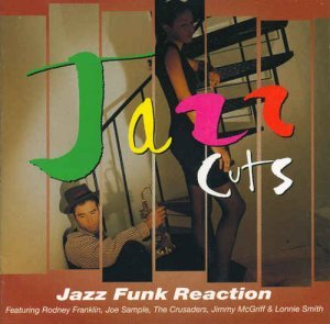 VA - Jazz Cuts - Jazz Funk Reaction (1995)