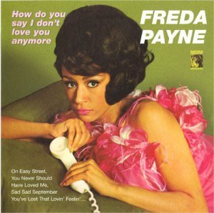 Freda Payne - How Do You Say I Don't Love You Anymore (1966)