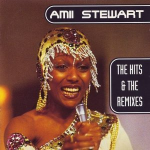 Amii Stewart - The Hits & The Remixes (1997)