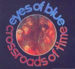 Eyes Of Blue - Crossroads Of Time (1968)