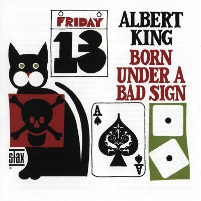 Albert King - Born Under A Bad Sign (1967)