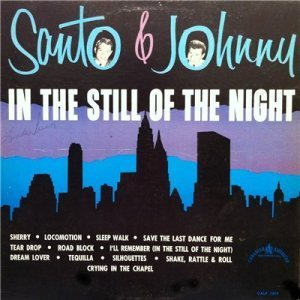 Santo & Johnny - In The Still Of The Night (1963)