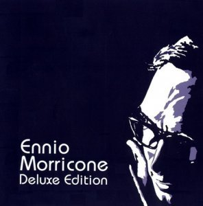 Ennio Morricone - Deluxe Edition (2CD) 2006