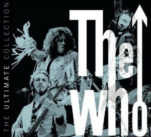 The Who - The Ultimate Collection (2CD + Bonus Disk) 2002