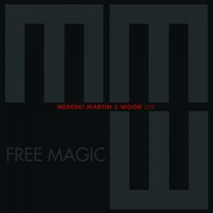Medeski Martin & Wood - Free Magic: Live (2012)