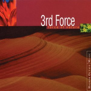 3rd Force - Force Of Nature (1995)