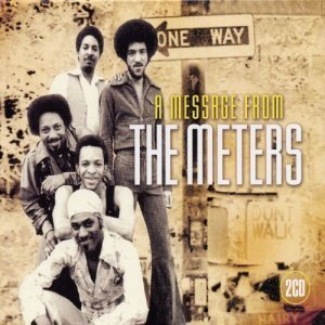 The Meters - A Message From The Meters (2004)