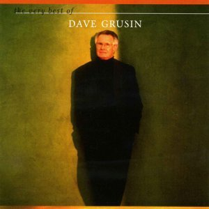 Dave Grusin - The Very Best Of Dave Grusin (2002)
