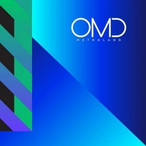 Orchestral Manoeuvres in the Dark - Metroland [Single] (2013)