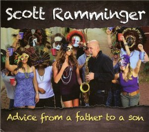 Scott Ramminger - Advice from a father to a son (2013)
