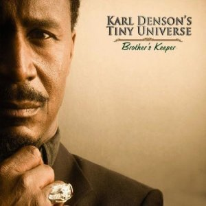 Karl Densons Tiny Universe - Brothers Keeper (2009)