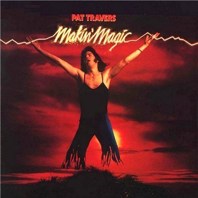 Pat Travers - Makin' Magic (1977)