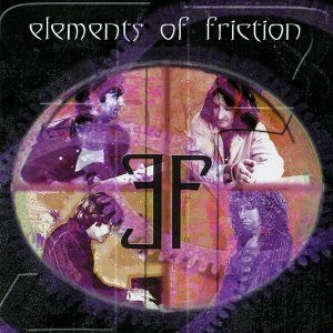 Elements Of Friction - Elements Of Friction (2001)