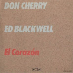 Don Cherry - Ed Blackwell - El Corazon (1982)