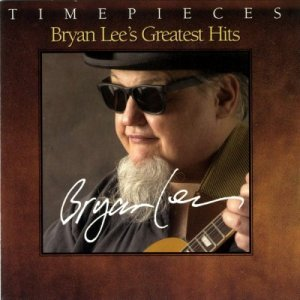 Bryan Lee - Bryan Lee's Greatest Hits (2003)
