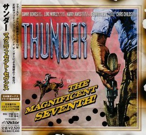 Thunder - The Maginficent Seventh (2005) [Japanese Ed.]