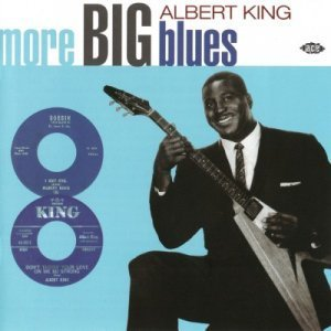 Albert King - More Big Blues (2001)