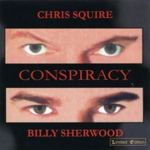 Chris Squire & Billy Sherwood - Conspiracy 2000